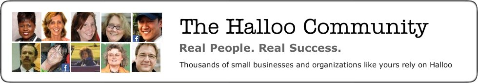 The Halloo Community. Real People. Real Success. Thousands of small companies and organizations like yours rely on Halloo.
